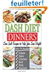 DASH DIET DINNERS: Low Salt Recipes t...