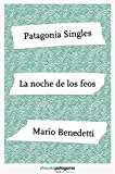 img - for La noche de los feos (ebooks Patagonia Singles) (Spanish Edition) book / textbook / text book