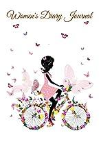 Women's Diary Journal: Writing Journal For Women (free Gift Inside) (diary For Women Book 1)