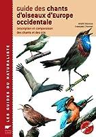 Guide des chants d'oiseaux d'Europe occidentale : Description et comparaison des chants et des cris (2CD audio)