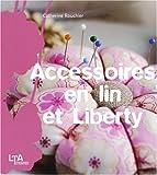 echange, troc Catherine Rouchié - Accessoires en lin et Liberty