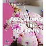 Accessoires en lin et Libertypar Catherine Rouchi�