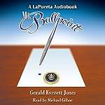 Mr. Ballpoint | Gerald Everett Jones