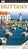 DK Eyewitness Travel Guide: Brittany (Eyewitness Travel Guides)