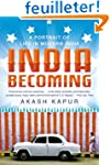 India Becoming: A Portrait of Life in...