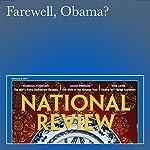 Farewell, Obama?   Rob Long