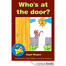 Early Reader: Who's at the door? (Fun Time Series kids book 4-8 with values of friendship, caring and sharing including children's paintings) (English Edition)