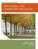 img - for School and Community Relations, The (10th Edition) book / textbook / text book