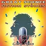 Blood Sisters | Greg Egan