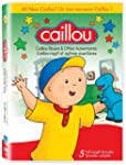 Caillou Roars and Other Adventures /...
