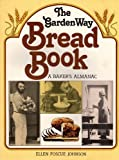img - for Garden Way Publishing's Bread Book : A Baker's Almanac book / textbook / text book