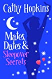 Mates, Dates and Sleepover Secrets: Bk. 4 (Mates Dates)