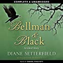 Bellman & Black (       UNABRIDGED) by Diane Setterfield Narrated by Daniel Philpott