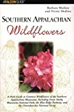 img - for Southern Appalachian Wildflowers (Wildflower Series) book / textbook / text book