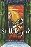 Hildegard of Bingen, Doctor of the Church: A Spiritual Reader