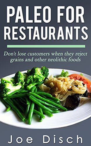Free Kindle Book : Paleo for Restaurants: Don