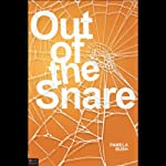 Out of the Snare | Pamela Bush