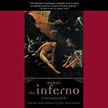 The Inferno | Livre audio Auteur(s) :  Dante, Robert Hollander - translator, Jean Hollander - translator Narrateur(s) : Dominic Hoffman