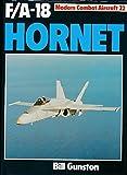 F-18 Hornet (Modern combat aircraft) (071101485X) by Gunston, Bill