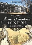 Walking Jane Austens London (Shire General)
