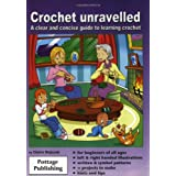 Crochet Unravelled: A Clear and Concise Guide to Learning Crochetby Claire Bojczuk