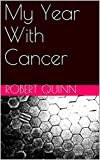My Year With Cancer