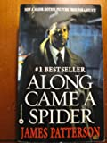 James Patterson Along Came a Spider