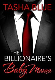 The Billionaire's Baby Mama (A BWWM Pregnancy Romance Book 1)