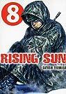 Rising Sun, tome 8