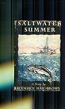 Saltwater Summer by haig brown