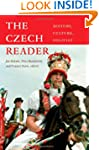 The Czech Reader: History, Culture, P...
