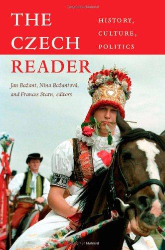 The Czech Reader: History, Culture, Politics (The World...