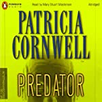 Predator (       ABRIDGED) by Patricia Cornwell Narrated by Mary Stuart Masterson