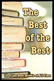 img - for The Best of the Best; 15 of the Best Novels of All Time book / textbook / text book
