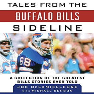 Tales from the Buffalo Bills Sideline Audiobook
