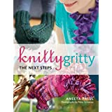 Knitty Gritty: The Next Steps (331/3)by Aneeta Patel