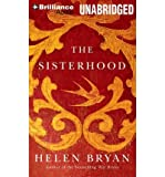 [ THE SISTERHOOD ] By Bryan, Helen ( Author) 2013 [ Compact Disc ]