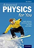 Keith Johnson Advanced Physics For You Second Edition (Advanced for You)