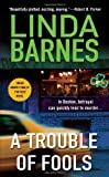 A Trouble of Fools (0312359438) by Linda Barnes