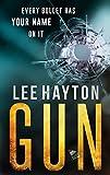 Gun (Gun Apocalypse Series Book 1) by Lee Hayton