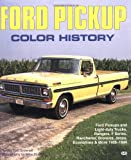img - for Ford Pickup Color History book / textbook / text book