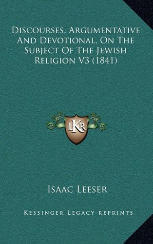 Discourses, Argumentative and Devotional, on the Subject of the Jewish Religion V3 (1841)