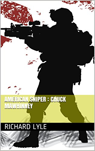 American Sniper : Chuck Mawhinney