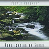 Purification By Sound by OLIVER WAKEMAN (2003-08-05)