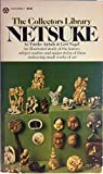Netsuke (The Collectors Library)