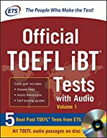 Official TOEFL iBT Tests with Audio: 1 (McGraw-Hill's TOEFL iBT)