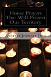 House Prayers That Will Protect Our Territory