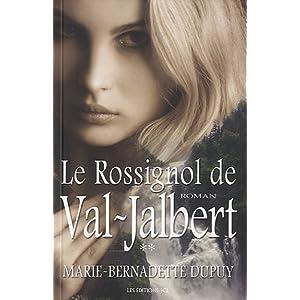 Le Rossignol de Val-Jalbert T 02