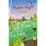 Je t'aime � la Folieby Michael Wright