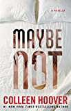 img - for Maybe Not: A Novella book / textbook / text book